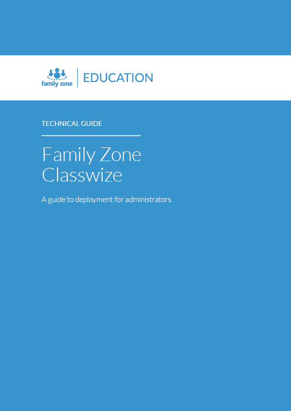 Family Zone Classroom Technical Guide 2018_Page_1