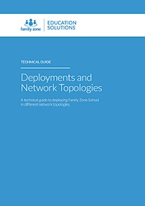 Family Zone Deployments and Network Topologies Technical Guide 2018_Page_01