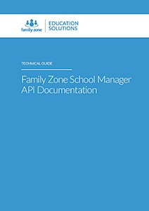 Family Zone School Manager API Technical Guide 2018_Page_01