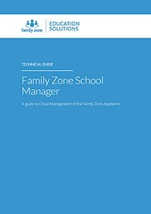 Family Zone School Manager Technical Guide 2018_Page_01