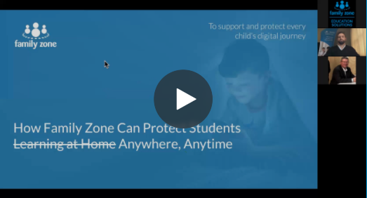 How Family Zone Can Protect Students Online Webinar Thumbnail